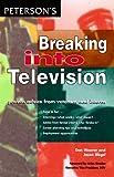 Breaking into Television, Dan Weaver and Jason Siegel, 0768901219