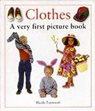 Clothes, Nicola Tuxworth, 1859674070