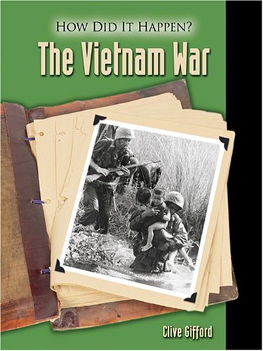 The Vietnam War (How Did It Happen?) by Brand: Lucent Books
