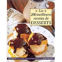 200 meilleures recettes de desserts (rigide)