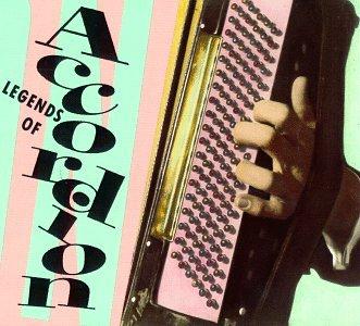 Legends of Accordion by Rhino / Wea