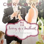Serving Up a Sweetheart: A February Wedding Story | Cheryl Wyatt