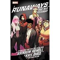 Runaways by Rainbow Rowell & Kris Anka Vol. 3: That Was Yesterday