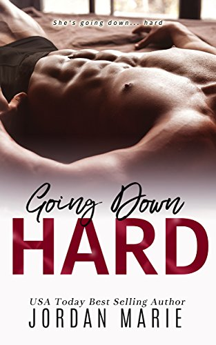 Going Down Hard (Doing Bad Things Book 1)