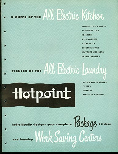 Hotpoint All Electric Kitchen Laundry Work Saving Centers brochure (Savings Center)