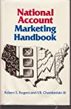 National Account Marketing Handbook, , 0814456189
