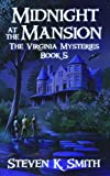 Midnight at the Mansion (The Virginia Mysteries Book 5)