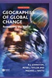 Geographies of Global Change Second Edition: Remapping the World