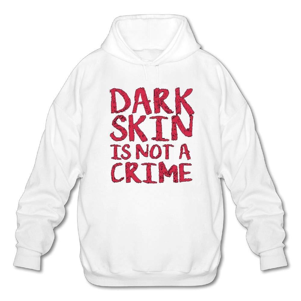 Mens Long Sleeve Cotton Hoodie Dark Skin is Not A Crime Sweatshirt