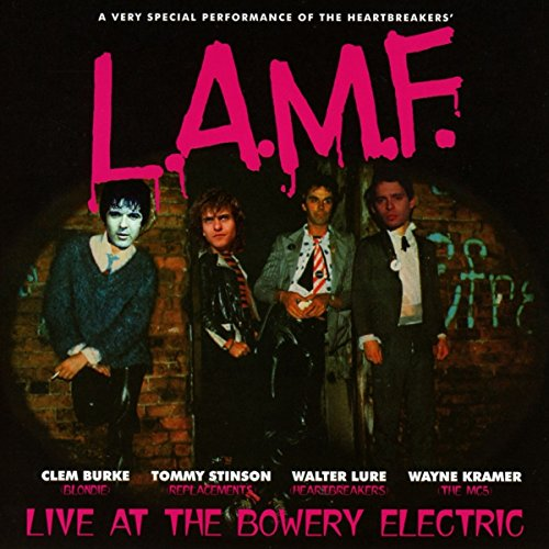 Walter Lure - L.A.M.F.: Live Bowery Electric