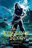 vignette de 'Au royaume de Carthya n° 2<br /> La vengeance de Roden (Jennifer A. Nielsen)'