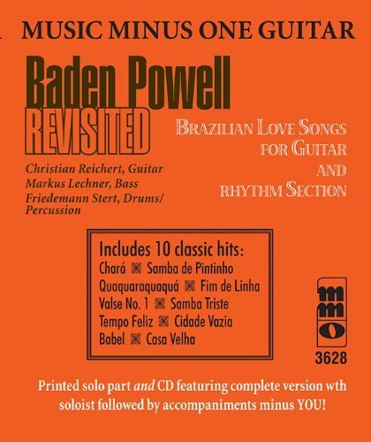 Music Minus One Guitar: Baden Powell Revisited?Brazilian Love Songs for Guitar & Rhythm Section. - Brazilian Section Rhythm