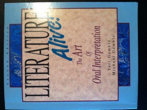 Literature Alive: The Art of Oral Interpretation
