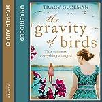 The Gravity of Birds | Tracy Guzeman