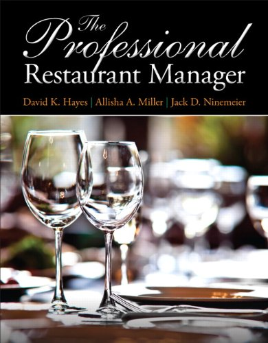 Professional Restaurant Manager, The by David K. Hayes, Allisha A. Miller, Jack D. Ninemeier