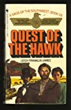 Quest of the Hawk, Leigh F. James, 0553246593