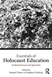 img - for Essentials of Holocaust Education: Fundamental Issues and Approaches book / textbook / text book