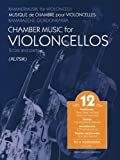 Chamber Music for Violoncellos, Vol. 12, , 1480305170