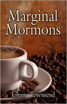 Marginal Mormons