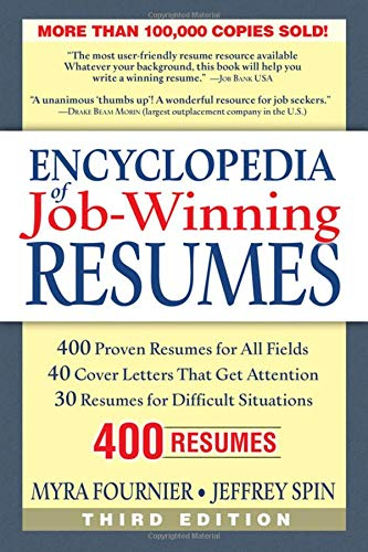 Encyclopedia of Job Winning Resumes, Third Edition