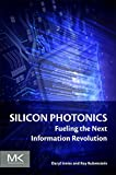 img - for Silicon Photonics: Fueling the Next Information Revolution book / textbook / text book