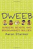 Dweeb, Aaron Starmer, 0375846050