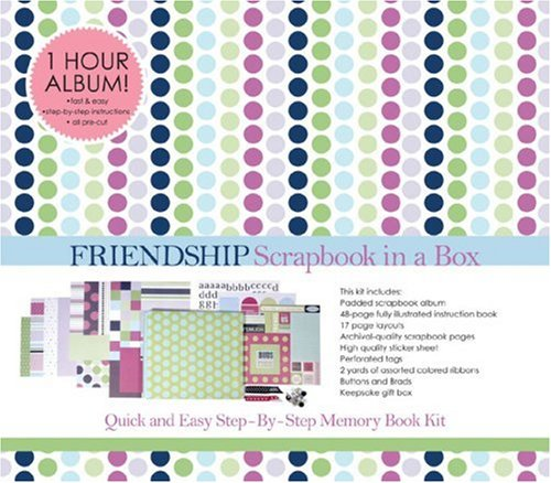 Scrapbook in a Box: Friendship: Quick and Easy Memory Book (Friendship Album)