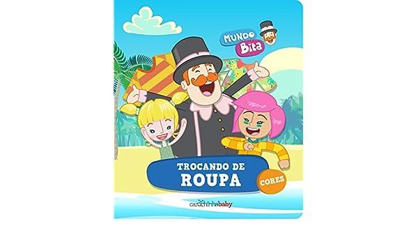 Mundo Bita. Trocando de Roupa (Em Portugues do Brasil): Carochinha Baby: 9788593244193: Amazon.com: Books