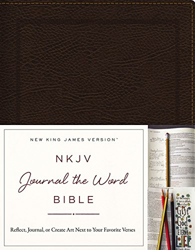 NKJV, Journal the Word Bible, Bonded Leather, Brown, Red Letter Edition: Reflect, Journal, or Create Art Next to Your Favorite Verses