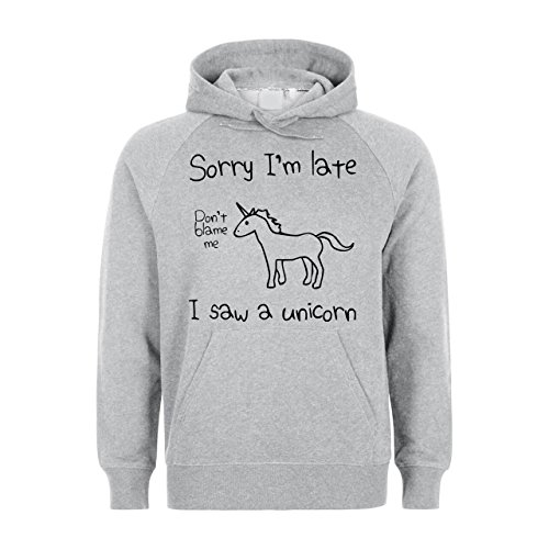 Sorry Im Late I Saw A Unicorn Quote Unisex Hoodie