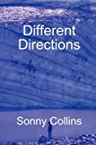 Different Directions, Sonny Collins, 0578020874