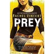 Prey: Shifters, Book 4 | Rachel Vincent