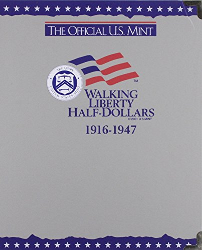 The Official U S  Mint Walking Liberty Half Dollars Coin Album  1916 1947