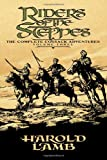 Riders of the Steppes, Harold Lamb, 0803280505