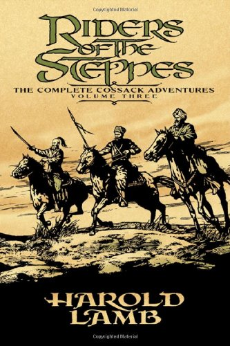 Riders of the Steppes: The Complete Cossack Adventures, Volume Three PDF