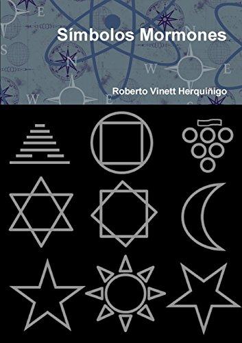 Símbolos Mormones  [Herquiñigo, Roberto Vinett] (Tapa Blanda)