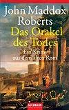 SPQR - Das Orakel des Todes: Ein Krimi aus dem alten Rom