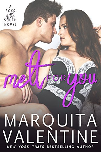 Melt For You (Boys of the South Book 7)