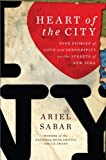 Image of Heart of the City: Nine Stories of Love and Serendipity on the Streets of New York