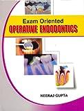 Exam Oriented Operative Endodontics