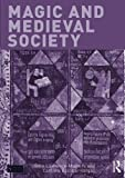 img - for Magic and Medieval Society (Seminar Studies) book / textbook / text book