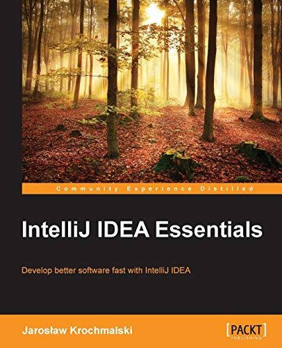 IntelliJ IDEA Essentials por Jarosław Krochmalski