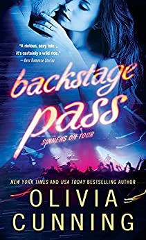 Backstage Pass (Sinners on Tour Book 1) by [Cunning, Olivia]