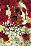 Ring a Ring of Roses, Randall Scott, 0595411703