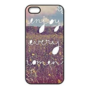 Enjoy Every Moment iPhone 5 5s Cell Phone Case Black Delicate gift JIS_335683