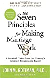 img - for The Seven Principles for Making Marriage Work: A Practical Guide from the Country's Foremost Relationship Expert by John Gottman Ph.D. (2015-05-05) book / textbook / text book