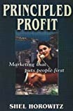 Principled Profit by Shel Horowitz, AWM Books, 2003