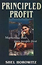 Principled Profit: Marketing That Puts People First