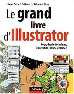 Amazon Fr Le Grand Livre D Illustrator Logos Dessin