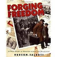 Forging Freedom
